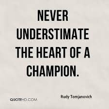 Champion Quotes Classy Rudy Tomjanovich Quotes QuoteHD