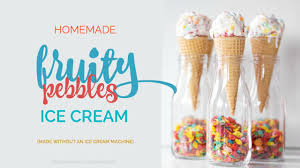 Pebble Ice Machine Fruity Pebbles No Churn Ice Cream Recipe Youtube