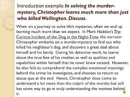 the curious incident of the ppt  introduction example in solving the murder mystery christopher learns much more than just