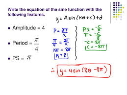 write the equation of the sine function with the following features