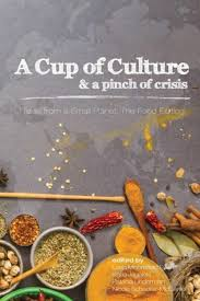 food and stories from  a cup of culture a pinch of crisis