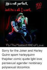 Harley Quinn Quotes Beauteous Hes Not Perfect But He's Alu T Wart Fb He Maddest KIND Of Love Sorry