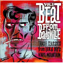 The Beat from Badsville, Vol. 1: Trash Classics from Lux & Ivy's Vinyl Mountain