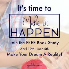 it s time to makeithappen join the online book study it s time to makeithappen join the online book study 19th