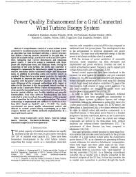 Power Quality Enhancement Using Wind Energy System