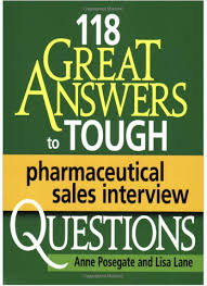 Medical Sales Interview Questions 118 Great Answers To Tough Pharmaceutical Sales Interview