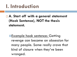 writing a persuasive essay i introduction  a start off a  i introduction  a start off a general statement hook sentence