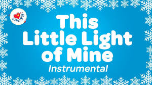 This Little Light Of Mine Sheet Music Free Download This Little Light Of Mine Instrumental Music Only With Lyrics