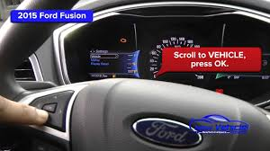 Ford Fusion Oil Light Reset 2015 Ford Fusion Oil Light Reset Service Light Reset