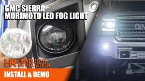2013 Gmc Acadia Fog Light Kit Morimoto Led Fog Light Install For Gmc Sierra Headlight Revolution