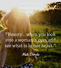 Quotes On A Woman\'s Beauty Best of 24 Beauty Quotes About Life The World And Nature Everyday Power