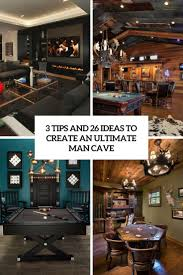 3 Tips And 26 Ideas To Create An Ultimate Man Cave
