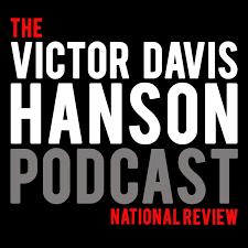 The Victor Davis Hanson Podcast