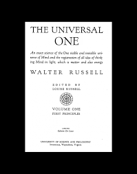 Walter Russell Secret Of Light Pdf Walter Russell The Universal One Secret Of Light