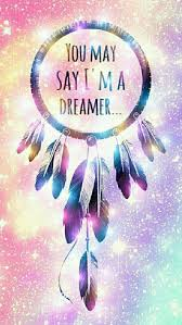 Dream Catcher Saying Awesome YOU MAY SAY I'M A DREAMER CLIP CONCEPT DIGITAL ART In 32