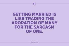 Funny Marriage Quotes That Might Actually Be True Reader's Digest Unique Getting Married Quotes