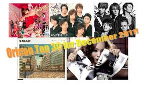 Chart Toppers Of 2011 Listen To Great Oricon Chart Toppers On The Radio