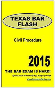 com texas bar flash civil procedure a study guide for com texas bar flash civil procedure a study guide for the texas bar exam ebook w navarro kindle store