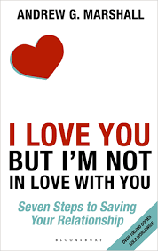 i love you but i m not in love with you seven steps to