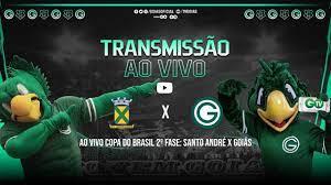 AO VIVO COPA DO BRASIL 2º FASE: SANTO ANDRÉ X GOIÁS - YouTube