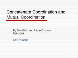 PPT - Concatenate Coordination and Mutual Coordination PowerPoint  Presentation - ID:1036142