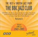 Best of British Jazz From the BBC Jazz Club, Vol. 6