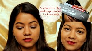 valentine s day makeup tutorial giveaway closed the indian beauty you