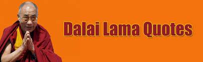 Dalai Lama Quotes Largest Collection Of Dalai Lama Quotes