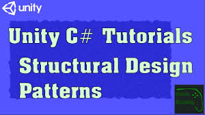 Unity Design Patterns C Unity C Tutorials Part 41 Structural Design Patterns