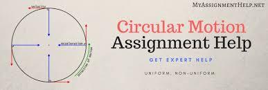 circular motion assignment help physics assignment help 1 uniform circular motion