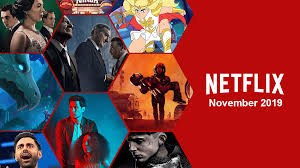 Whats Coming To Netflix In November 2019 Whats On Netflix