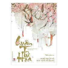 Quân Tử Hoa - Nghệ Thuật Vẽ Màu Nước Cổ Trang | Tiki Trading