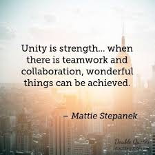 Collaboration Quotes Enchanting Unity Is Strength When There Is Teamwork And Collaboration