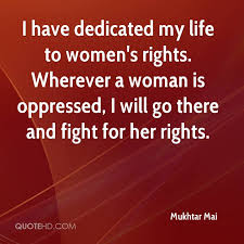 Women's Rights Quotes Impressive Mukhtar Mai Quotes QuoteHD