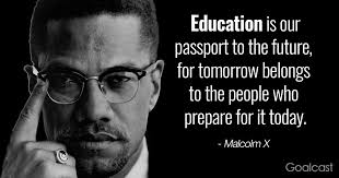 Malcolm X Quotes Interesting Malcolm X Quote On Education Graduation Quotes Goalcast