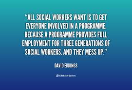 Social Work Quotes Simple Quotes About Social Worker 48 Quotes