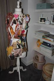 here s my favorite item in hanna s space a dress form used as an inspiration board for fashion ss and clippings