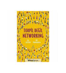 Torpil Değil Networking