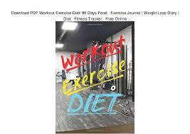 Diet Workout Journal Download Pdf Workout Exercise Diet 90 Days Food Exercise