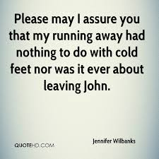 Running Away Quotes Stunning Jennifer Wilbanks Quotes QuoteHD