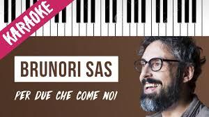 Brunori Sas   Per Due Che Come Noi // Piano Karaoke con ...