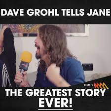 Kennedy Molloy - Dave Grohl tells Jane ...