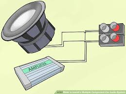 ways to install a multiple component car audio system wikihow image titled install a multiple component car audio system step 9