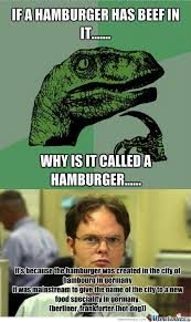 RMX] Why Is It Called A Hamburger? by daruthin - Meme Center via Relatably.com