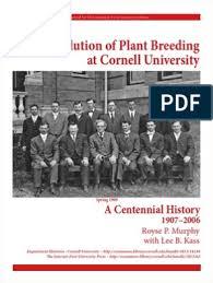 Centennial_History_Plant_Breeding_Cornell_ONLINE.pdf | Cornell University |  Heredity