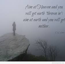 Quotes About Heaven Enchanting Aim At Heaven Quote