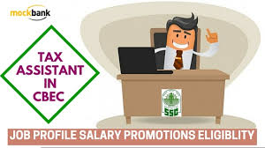 ssc cgl tax assistant in cbec job profile career path salary qualification tax assistant