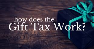 how does the gift tax work