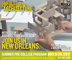tulane school of architecture career explorations in architecture print