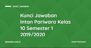 01 kunci jawaban dan pembahasan pr fisika 10a. Kunci Jawaban Lks Sejarah Indonesia Kelas 10 Semester 1 K13 Guru Paud